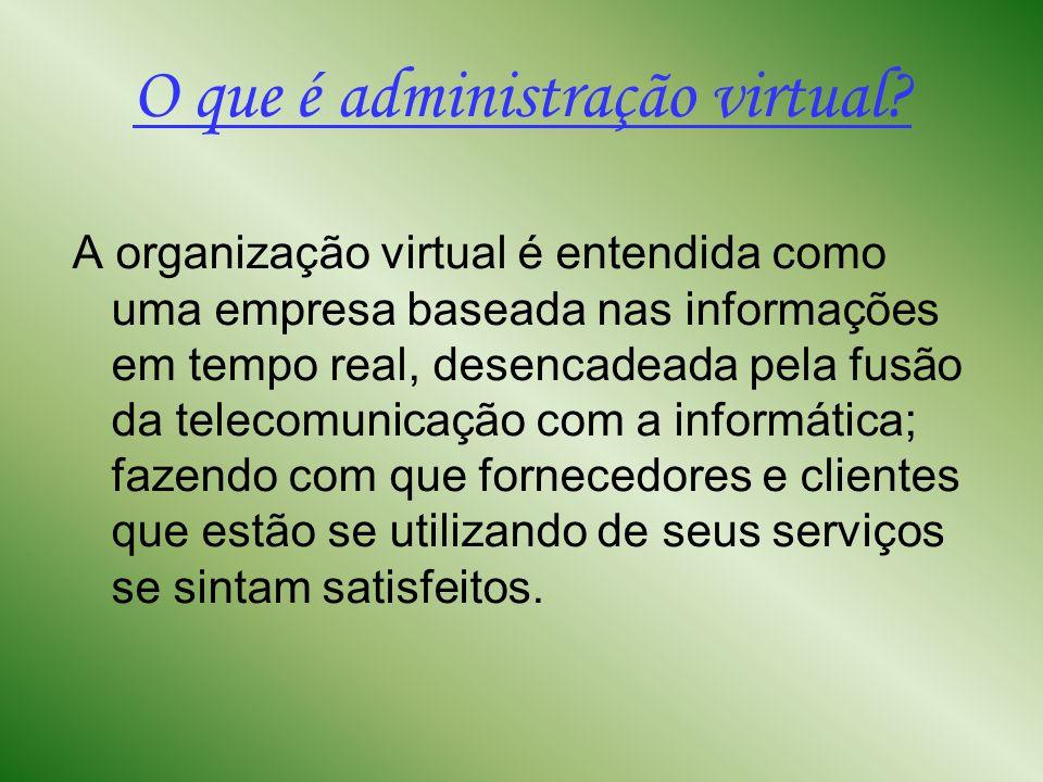 O que é administração virtual