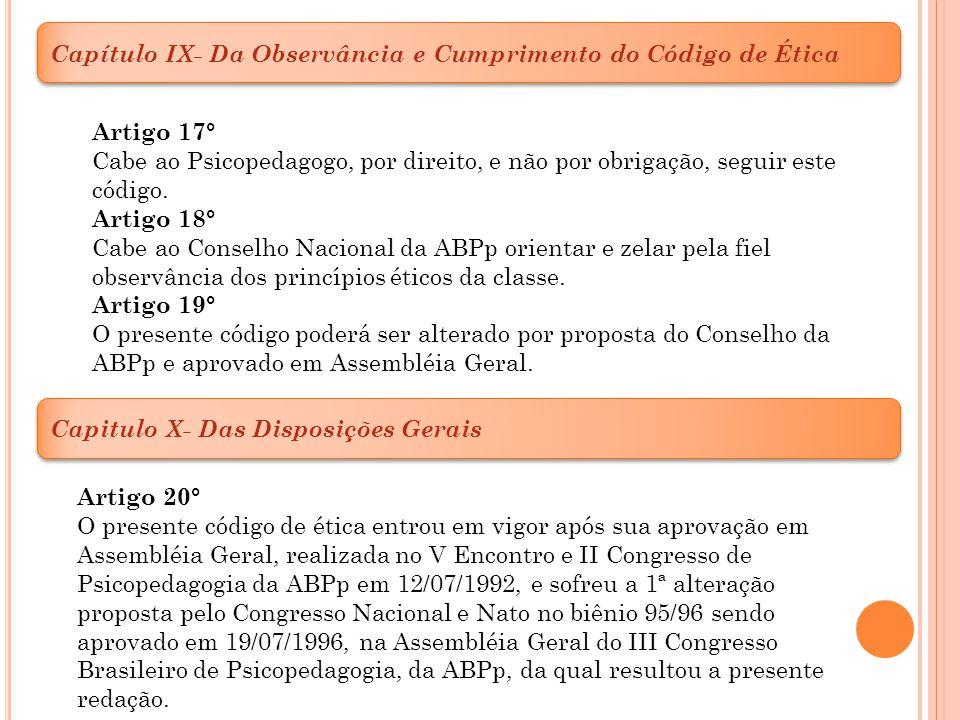 Capítulo IX- Da Observância e Cumprimento do Código de Ética