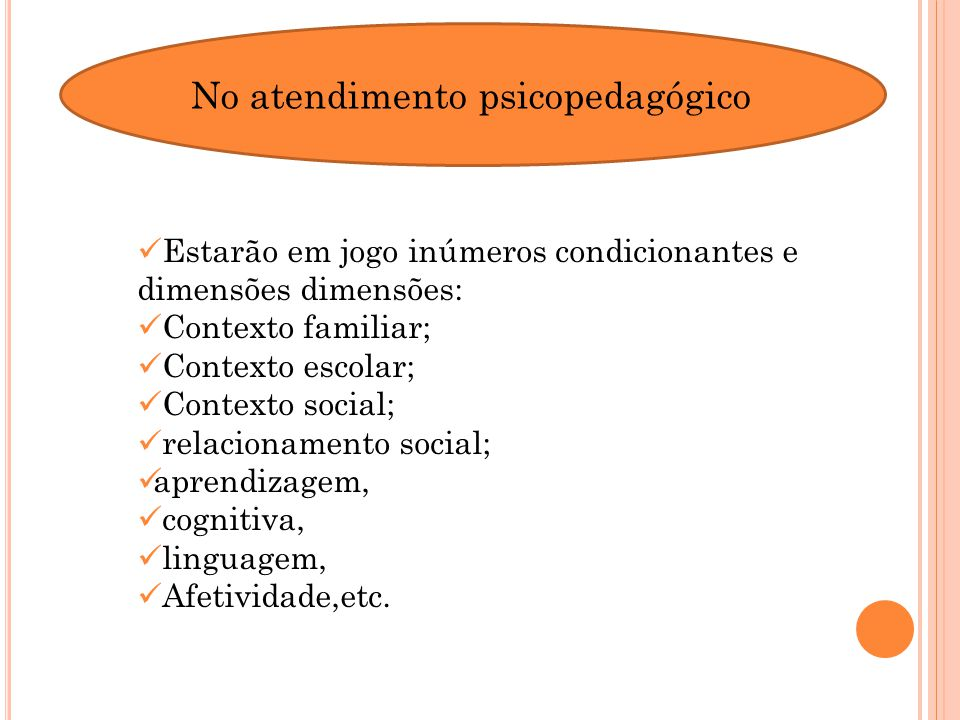 No atendimento psicopedagógico