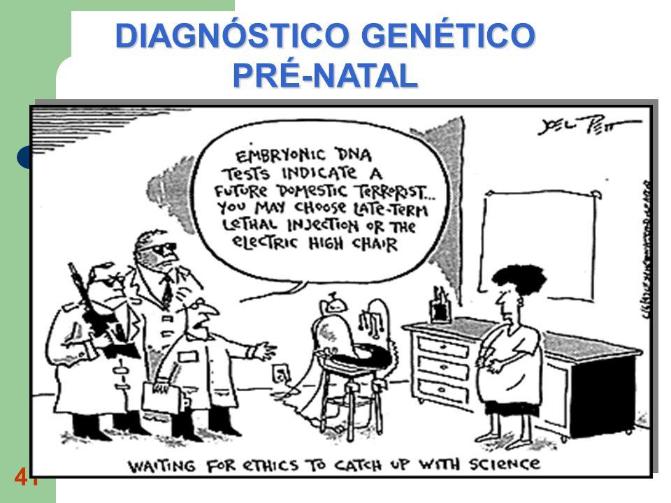 DIAGNÓSTICO GENÉTICO PRÉ-NATAL