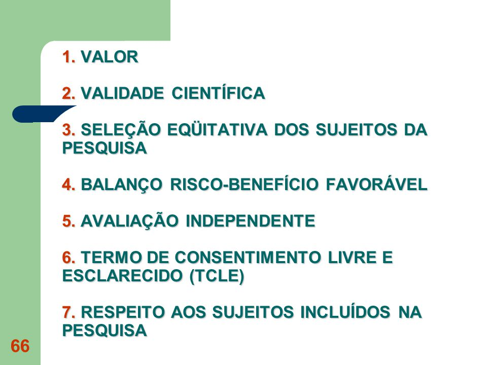 1. VALOR 2. VALIDADE CIENTÍFICA 3