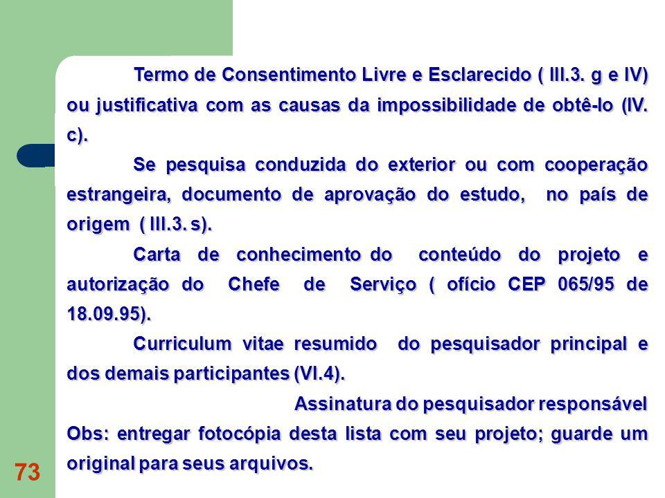 Termo de Consentimento Livre e Esclarecido ( III. 3