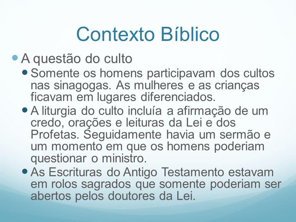 Contexto Bíblico A questão do culto