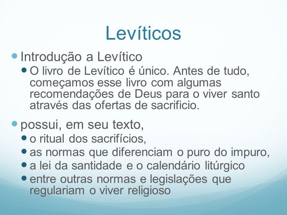 Levíticos Introdução a Levítico possui, em seu texto,