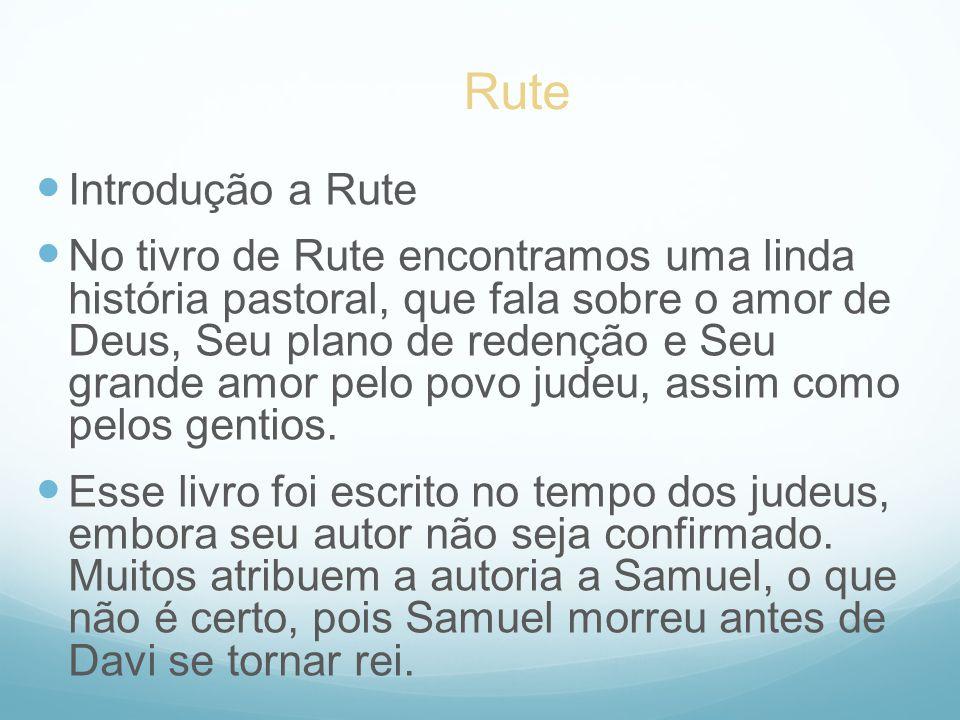 Rute Introdução a Rute.