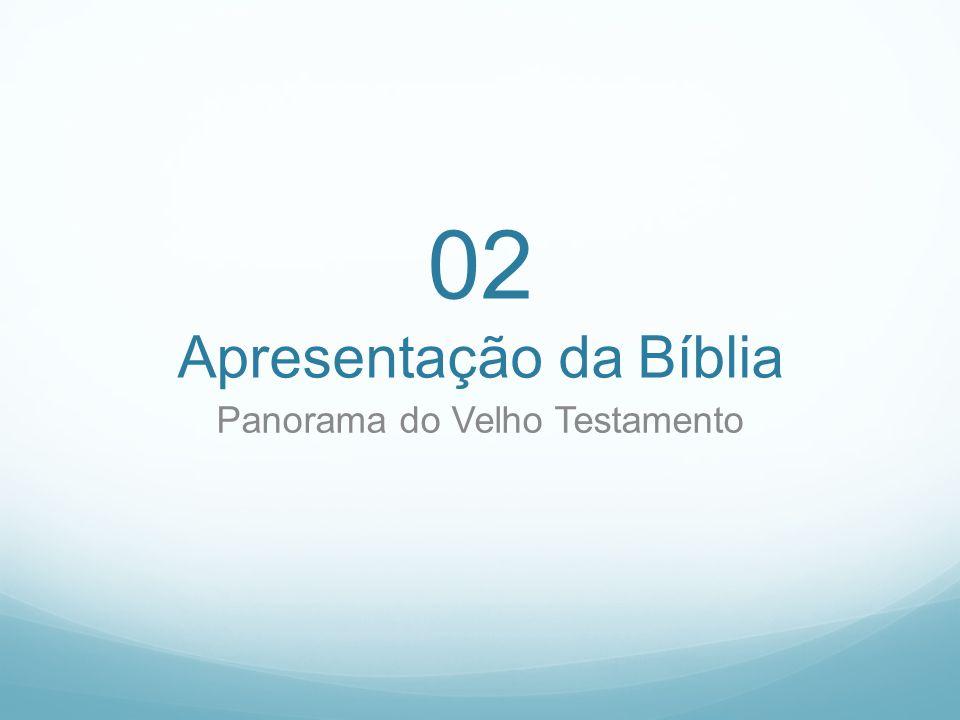 02 Apresentação da Bíblia