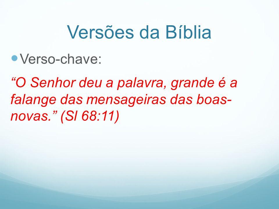 Versões da Bíblia Verso-chave: