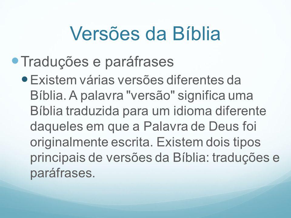 Versões da Bíblia Traduções e paráfrases