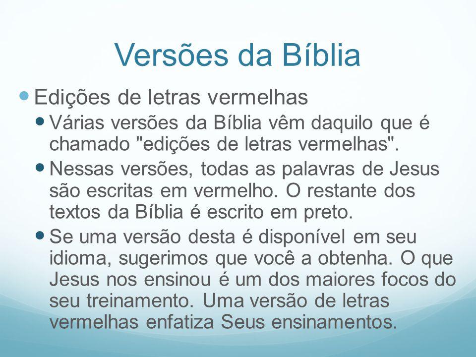 Versões da Bíblia Edições de letras vermelhas