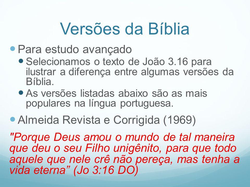 Versões da Bíblia Para estudo avançado