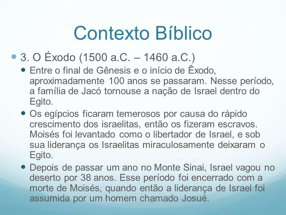 Contexto Bíblico 3. O Éxodo (1500 a.C. – 1460 a.C.)