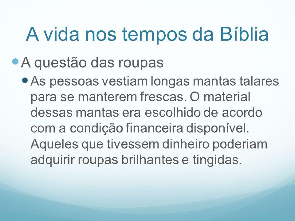A vida nos tempos da Bíblia