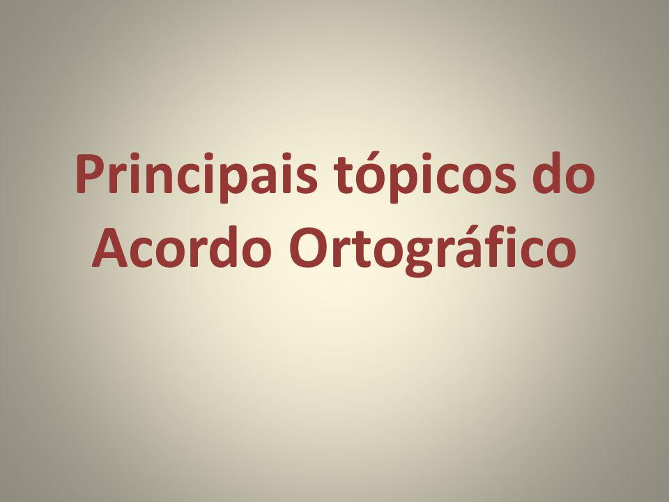 Principais tópicos do Acordo Ortográfico