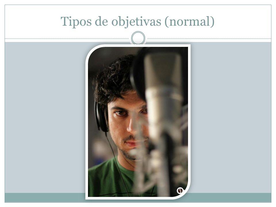 Tipos de objetivas (normal)