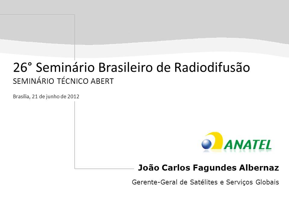 26° Seminário Brasileiro de Radiodifusão SEMINÁRIO TÉCNICO ABERT