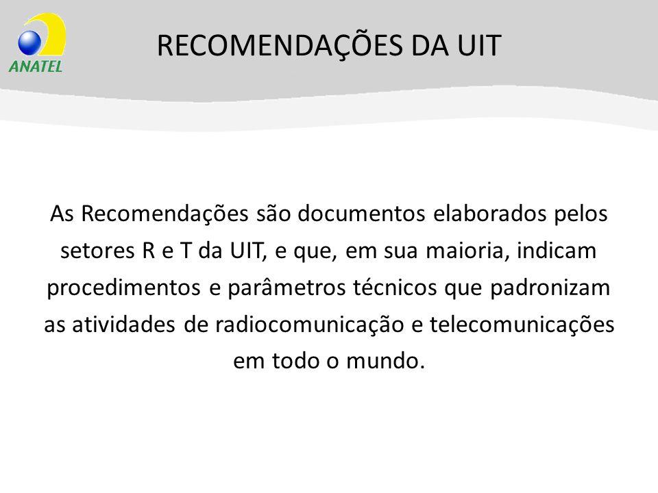 RECOMENDAÇÕES DA UIT