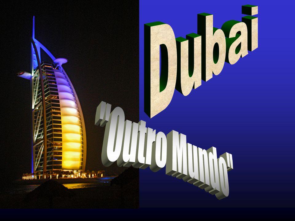 Dubai Outro Mundo