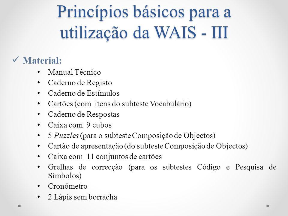 Princípios básicos para a utilização da WAIS - III