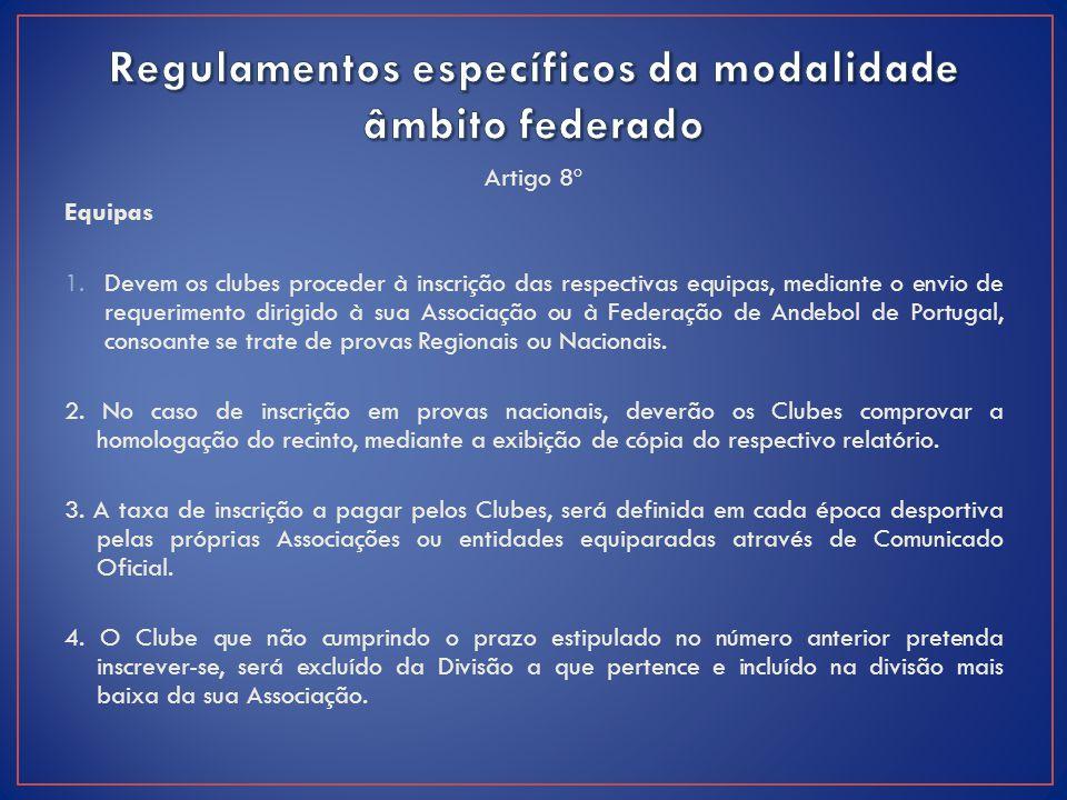 Regulamentos específicos da modalidade âmbito federado