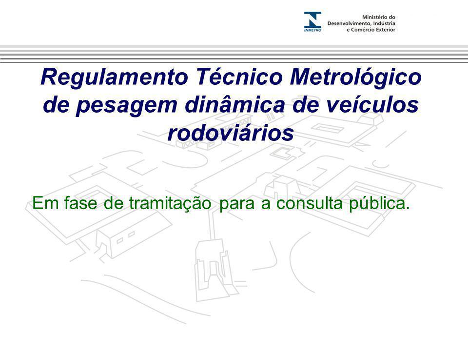 Regulamento Técnico Metrológico de pesagem dinâmica de veículos rodoviários