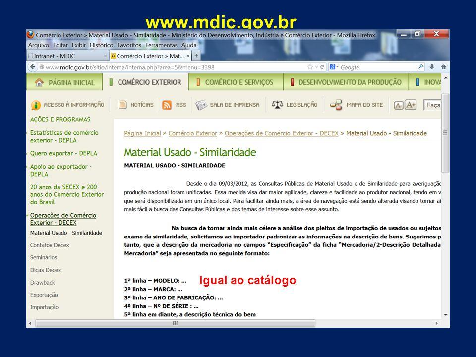 www.mdic.gov.br Igual ao catálogo