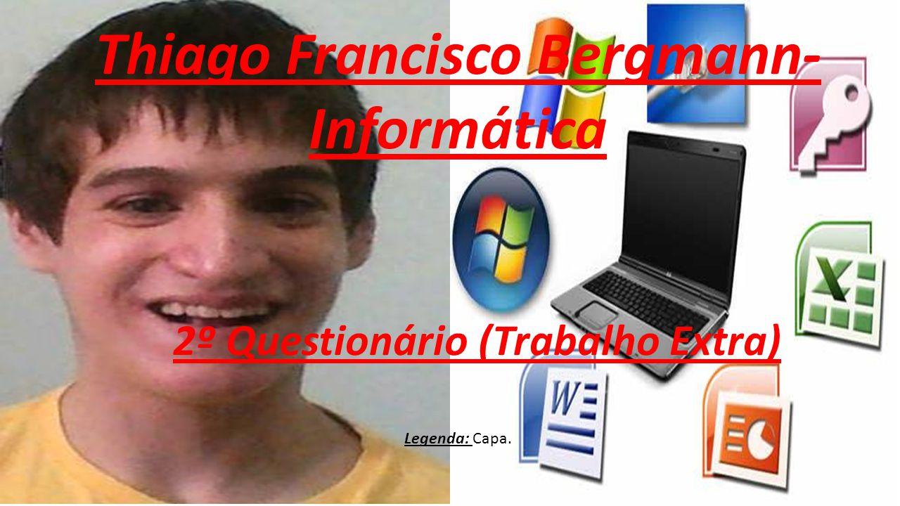 Thiago Francisco Bergmann-
