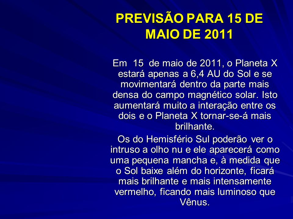 PREVISÃO PARA 15 DE MAIO DE 2011