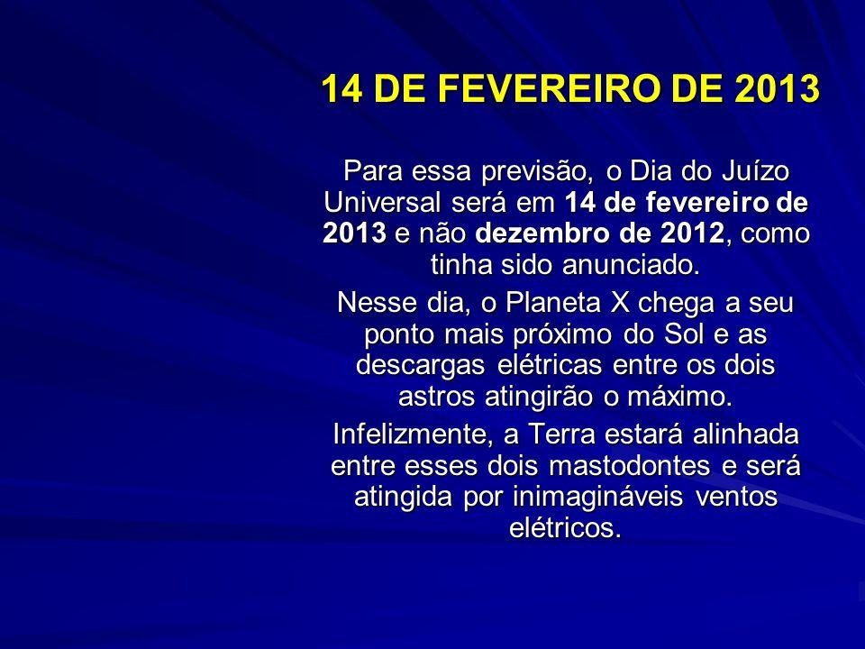 14 DE FEVEREIRO DE 2013