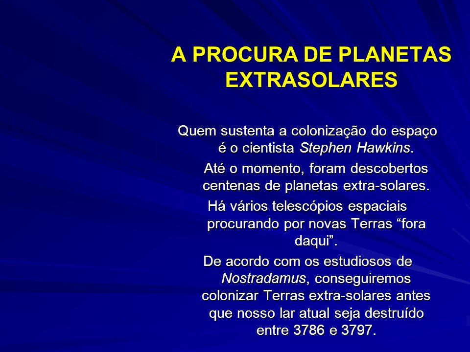 A PROCURA DE PLANETAS EXTRASOLARES