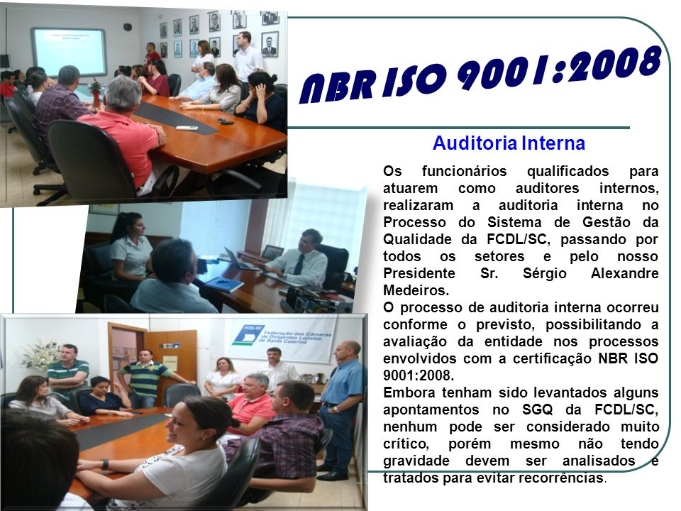 NBR ISO 9001:2008 Auditoria Interna