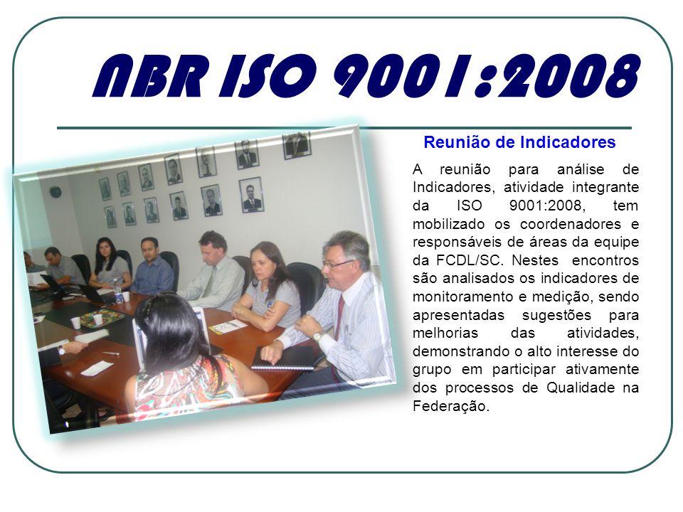NBR ISO 9001:2008 Reunião de Indicadores