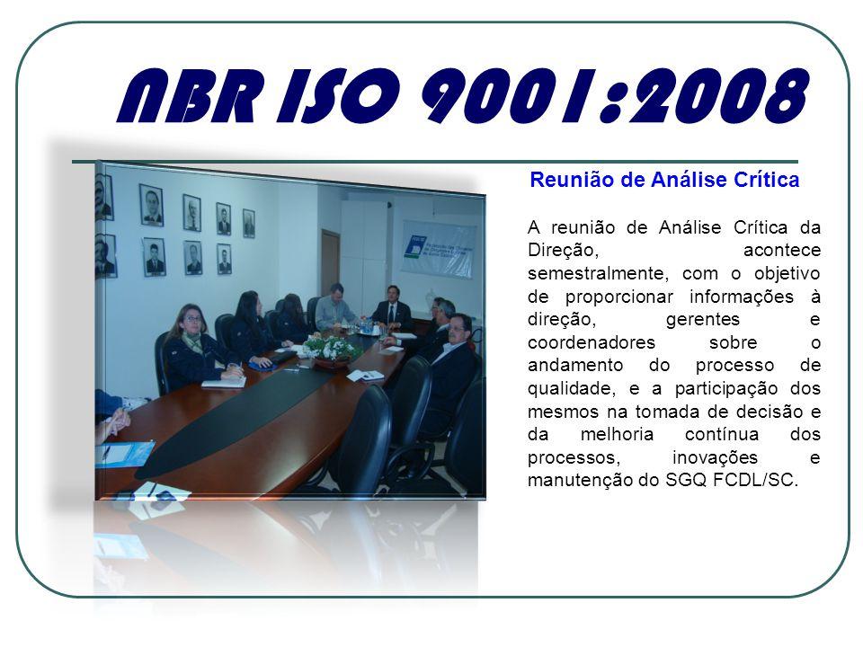 NBR ISO 9001:2008 Reunião de Análise Crítica