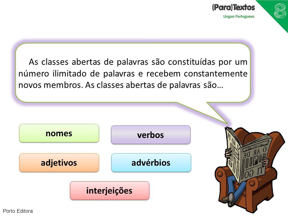 nomes verbos adjetivos advérbios interjeições