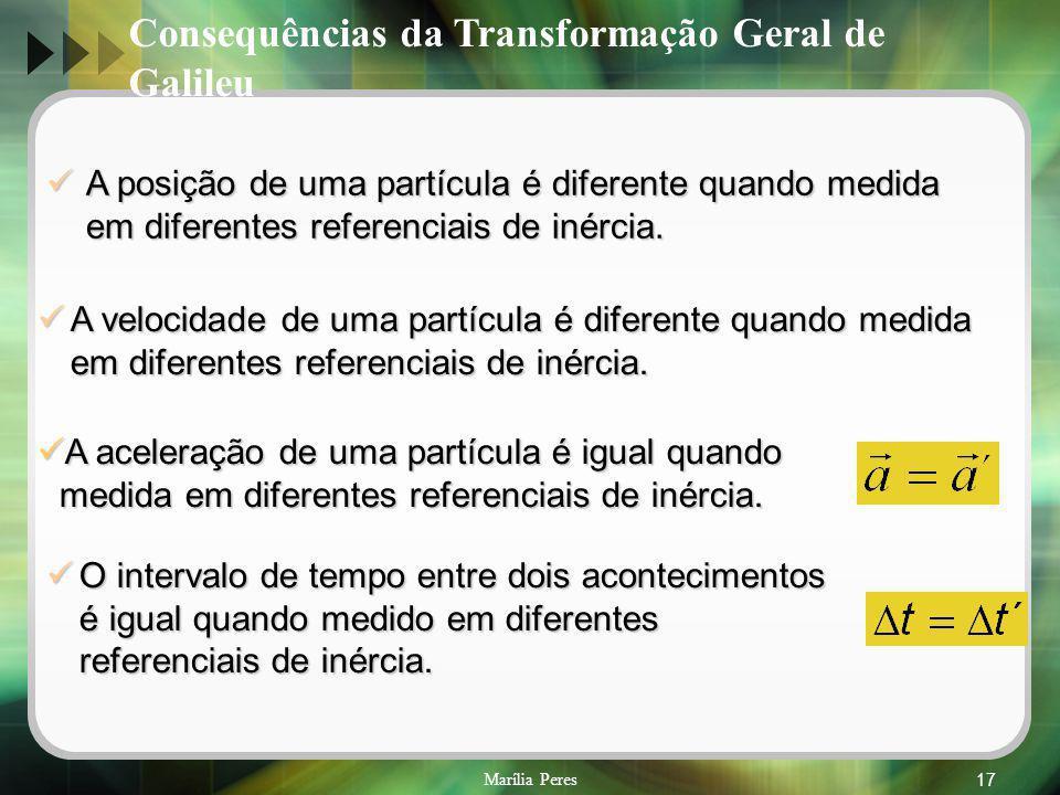 Consequências da Transformação Geral de Galileu