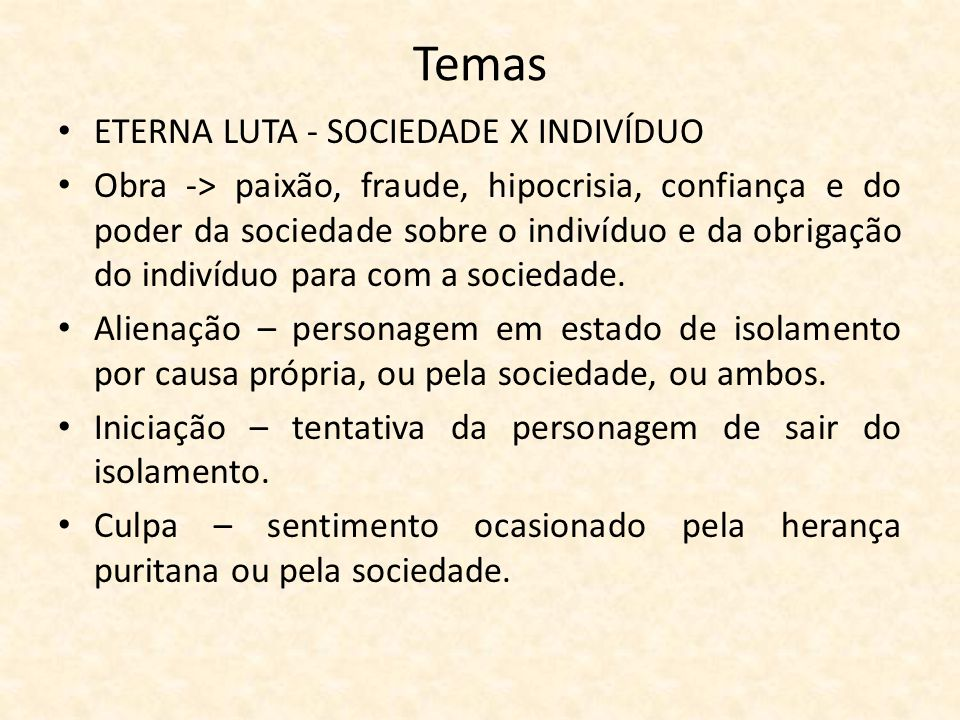 Temas ETERNA LUTA - SOCIEDADE X INDIVÍDUO