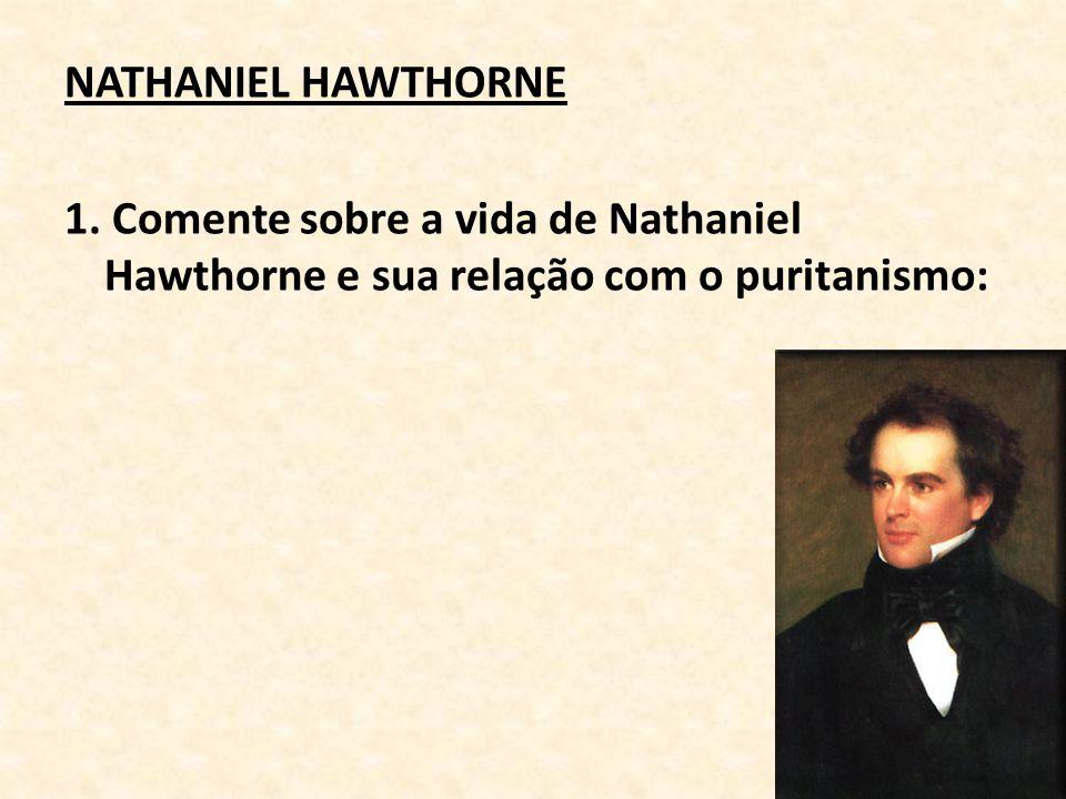 NATHANIEL HAWTHORNE 1.