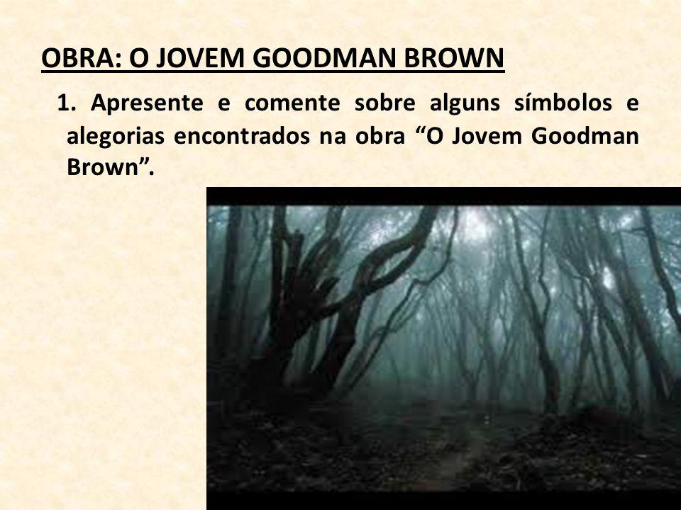 OBRA: O JOVEM GOODMAN BROWN