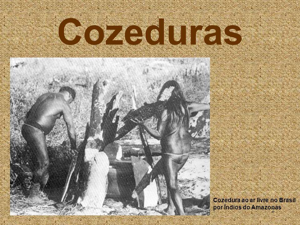Cozeduras Cozedura ao ar livre no Brasil por Índios do Amazonas
