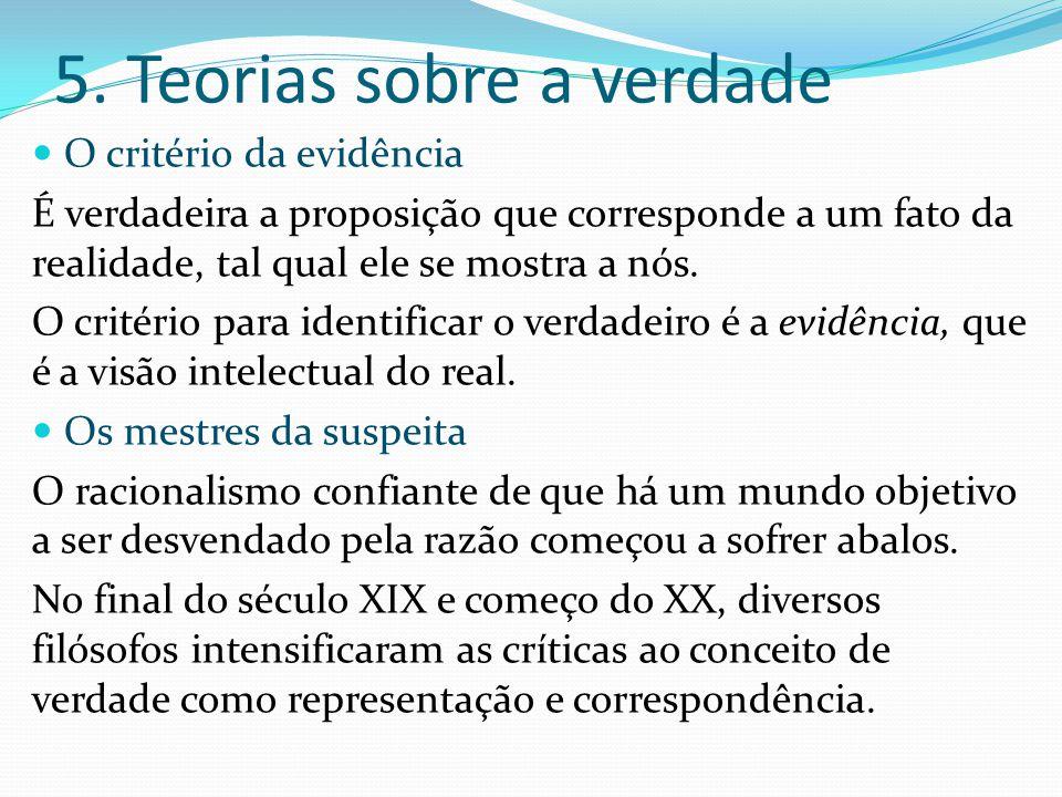 5. Teorias sobre a verdade