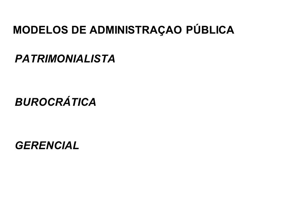MODELOS DE ADMINISTRAÇAO PÚBLICA