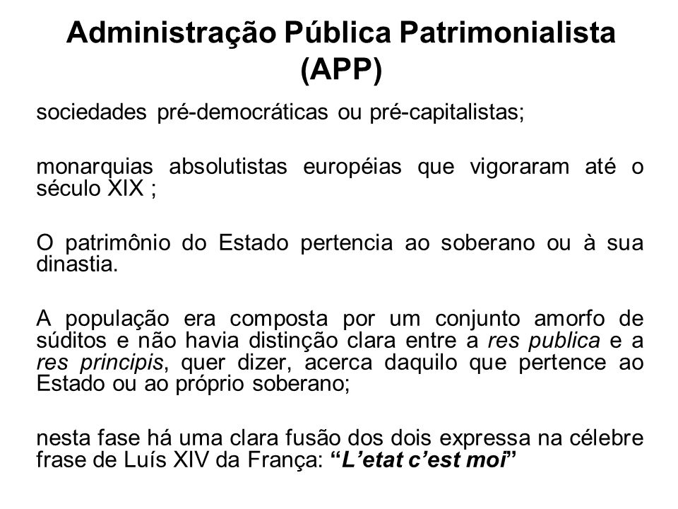Administração Pública Patrimonialista (APP)