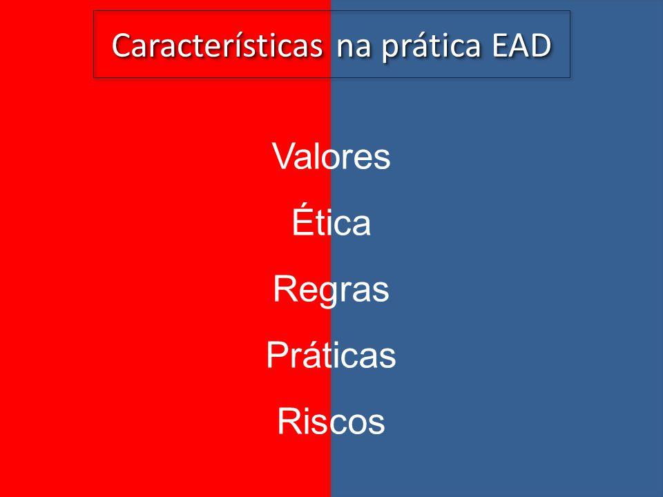 Características na prática EAD