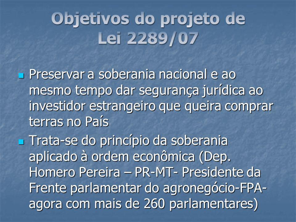 Objetivos do projeto de Lei 2289/07