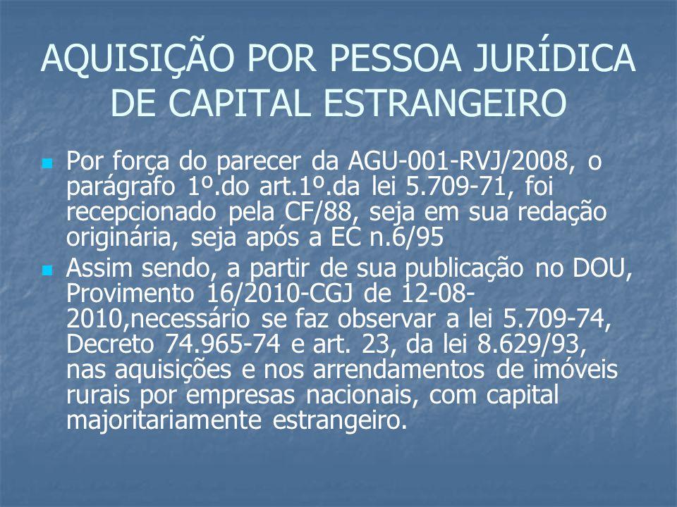 AQUISIÇÃO POR PESSOA JURÍDICA DE CAPITAL ESTRANGEIRO
