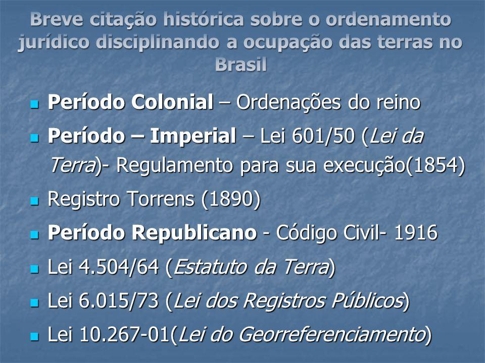 Período Colonial – Ordenações do reino