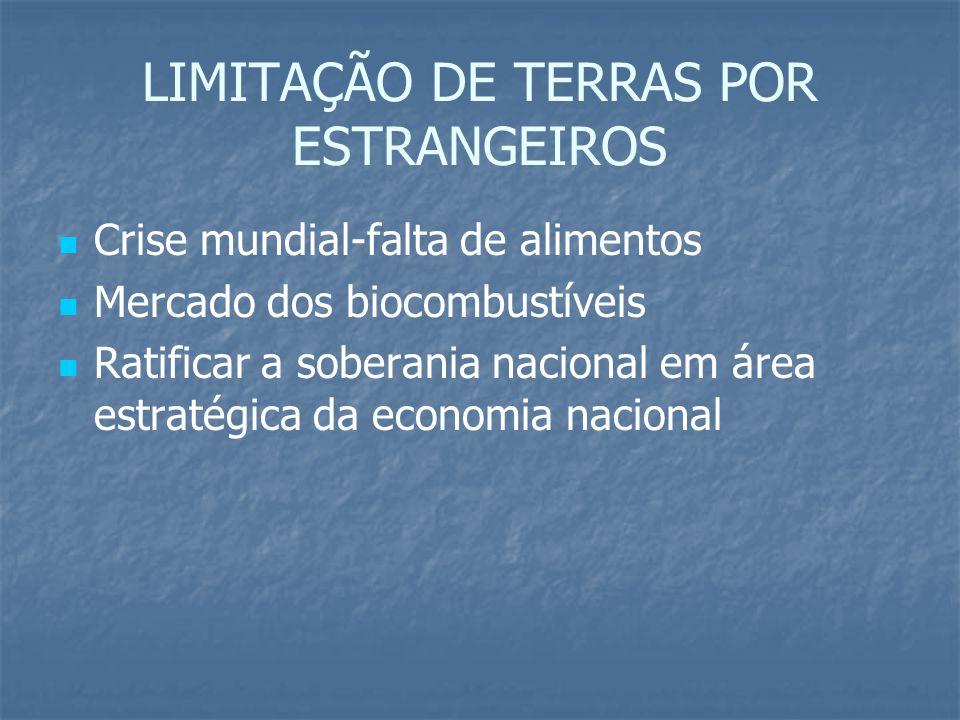 LIMITAÇÃO DE TERRAS POR ESTRANGEIROS