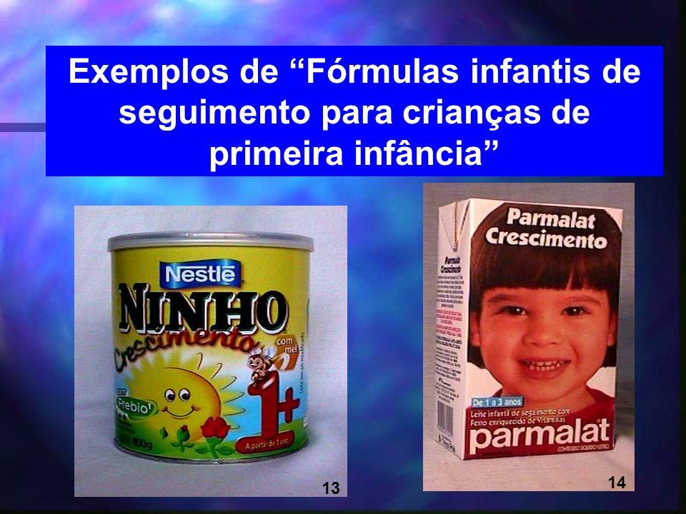Exemplos de Fórmulas infantis de seguimento para crianças de primeira infância