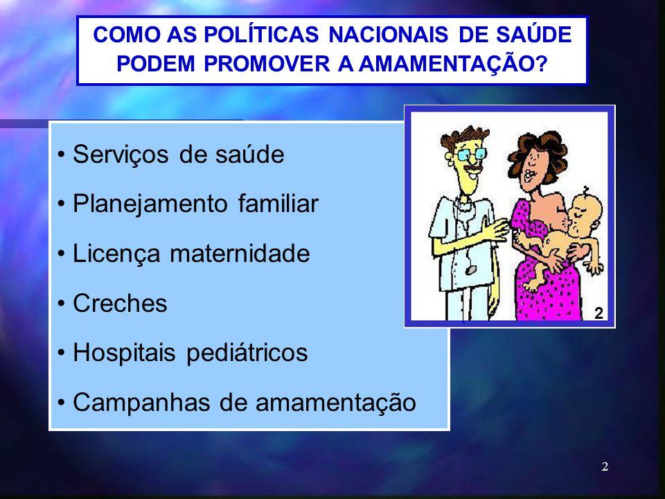 COMO AS POLÍTICAS NACIONAIS DE SAÚDE PODEM PROMOVER A AMAMENTAÇÃO