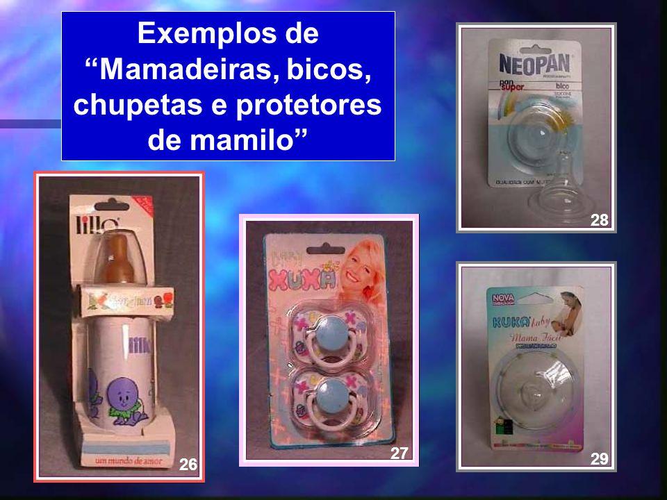 Exemplos de Mamadeiras, bicos, chupetas e protetores de mamilo