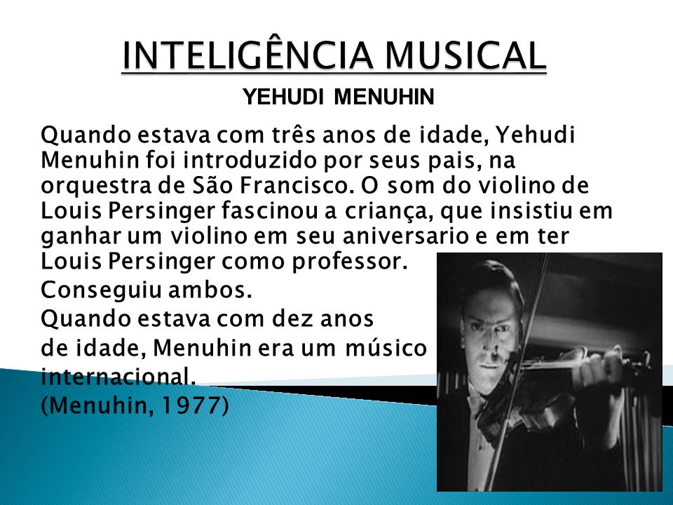 INTELIGÊNCIA MUSICAL YEHUDI MENUHIN.
